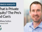 What is Private Equity? The Pro's and Con's
