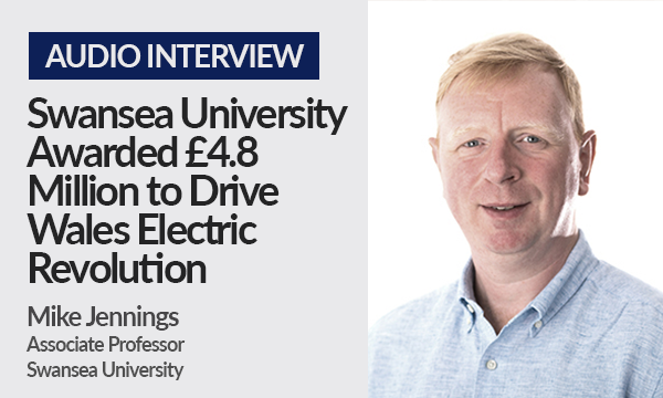 Swansea University Awarded £4.8 Million to Drive Wales' Electric Revolution