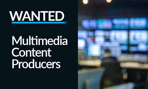 Business News Wales is Looking for Multimedia Content Producers
