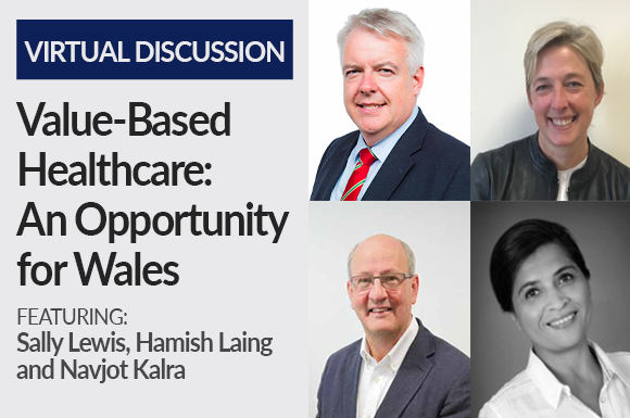 Value Based Healthcare-An Opportunity for Wales