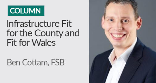 Infrastructure Fit for the County and Fit for Wales