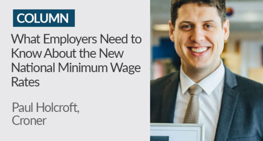 What Employers Need to Know About the New National Minimum Wage Rates
