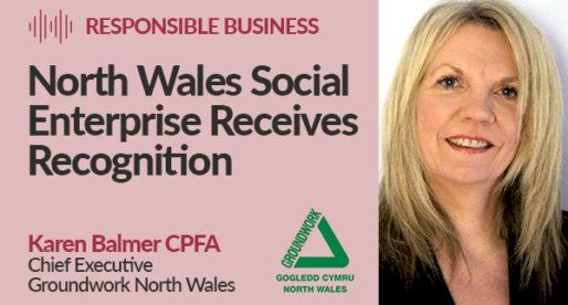 North Wales Social Enterprise Receives Recognition
